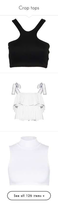 """""""Crop tops"""" by piggy-nl ❤ liked on Polyvore featuring tops, crop tops, shirts, crop, crop top, crop shirts, white, summer crop tops, white summer tops and strappy crop top"""