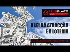 A LEI DA ATRACÇÃO E A LOTERIA [VÍDEO] ~ LUIS ALVES - COACH | MENTOR | PALESTRANTE | AUTOR