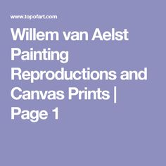Willem van Aelst Painting Reproductions and Canvas Prints | Page 1