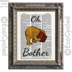 New to EcoCycled on Etsy: Winnie the Pooh Quote Oh Bother 1 on Vintage Upcycled Dictionary Art Print Book Art Print (10.00 USD)