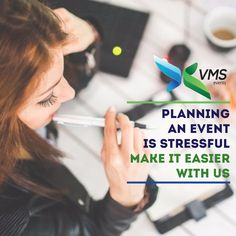 Planning an Event is Stressful Make it Easier with Us #VmsEventsPvtLtd  www.vmsevents.com