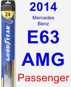 Passenger Wiper Blade for 2014 Mercedes-Benz E63 AMG - Hybrid