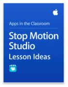 Stop Motion Studio Lesson Ideas for iPad Teachers