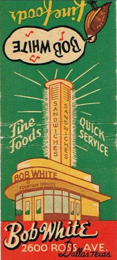 Vintage matchbook: Bob White Cafe, sandwiches, 2600 Ross Ave., downtown Dallas, Texas by coltera, via Flickr