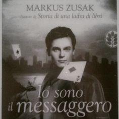"""3 - """"Io sono il messaggero"""" di Markus Zusak (da Instagram, @viaggiatricepigra)"""
