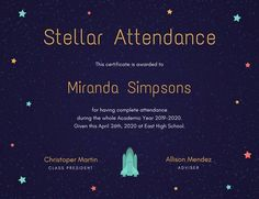 Use this customizable Stellar Attendance Certificate template and find more professional designs from Canva. Attendance Certificate, School Certificate, Teacher Awards, East High School, Spelling Bee, Spirit Awards, Honor Roll, Certificate Templates, Science Fair