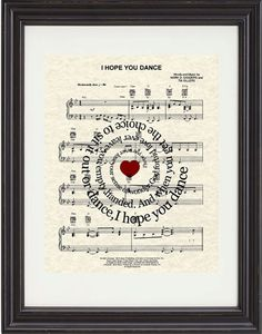 I Hope You Dance Sheet Music Art Print - Spiral Song Lyric On Reproduction Of Song's Original Sheet Music - Typogrpahy
