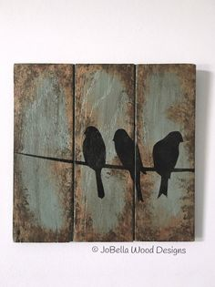Distressed Wood Paintings & Signs-Custom by JoBellaWoodDesigns Wood Pallet Art, Pallet Painting, Wood Pallets, Painting On Wood, Wood Art, Wood Paintings, Silhouette Painting, Bird Silhouette, Wood Burning Patterns