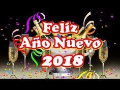 Frases de Año Nuevo 2018 - Felicitaciones de Año Nuevo 2018, Bonitos Mensajes - YouTube