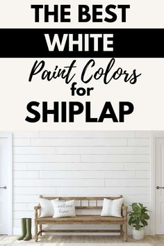 Do you have shiplap that needs to be painted? Check out some of the best white paint colors from Benjamin Moore and Sherwin Williams to paint shiplap. #home #farmhouse #DIY #paint #shiplap Sherwin Williams Paint Colors, Farmhouse Paint, Paint Brands, Painting Shiplap, Farmhouse Paint Colors, White Paint Colors, Best Paint Brand, Bold Paint Colors