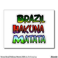 #Green #Brazil Hakuna Matata #Gifts Postcard #Hakuna #Matata #word #Postcard ##Have a #Nice #Day  have a nice day, nice day ideas, have anice day #better #night, nice, nice lovely nice day better night text, lovely inspirational words of wisdom,  achempong zazzle online shopping store, beautiful sunny yellow colour designs