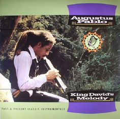The artwork for the vinyl release of: Augustus Pablo - King Davids Melody: Past and Present Classic Instrumentals (VP) #music Dub