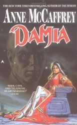 Tower and Hive: Book 2 Damia (1992) by Anne McCaffrey