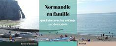 Normandie en famille: que faire avec les enfants sur 2 jours