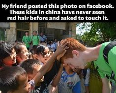 That man is actually a beautiful person with his ginger locks.