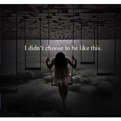 it wasnt my choice (depression)