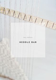 Fall-For-DIY-Heddle-Bar-tutorial.jpg 1 000 × 1 417 pixels