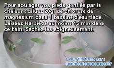 Le Remède Naturel Pour Soulager les Pieds Gonflés Par la Chaleur.