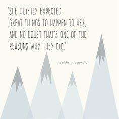 Zelda Fitzgerald quote print: She quietly expected by RPhandmade