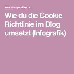 Wie du die Cookie Richtlinie im Blog umsetzt (Infografik)
