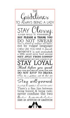 The Guidelines To Always Being A Lady vinyl poster adhesive print Act Like A Lady, Being A Lady, Lady Rules, Etiquette And Manners, Good Manners, Thing 1, Wise Women, Classy Women, Classy Lady