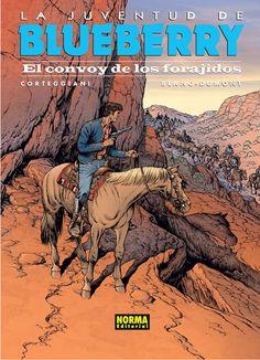 NORMA EDITORIAL: LA JUVENTUD DE BLUEBERRY 54. EL CONVOY DE LOS FORAJIDOS