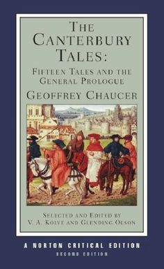 From 5.77 The Canterbury Tales: Fifteen Tales And The General Prologue (norton Critical Editions)