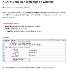 Con la función estandar de SAP RS_VARIANT_CONTENTS obtendremos el contenido de la variante en una tabla interna.