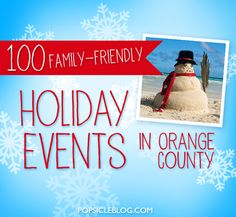 100 Christmas and Holiday Events for Families in Orange County. #orangecounty #christmas #hanukkah