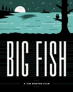 big fish - Tim Boelaars #illustration    The only movie I wish I could have watched with my mom.
