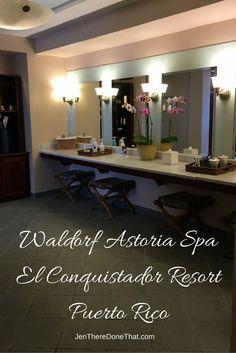 Waldorf Astoria Spa Review in the El Conquistador Resort of Puerto Rico