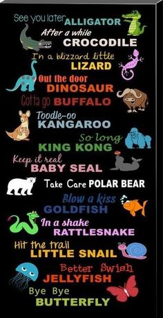 Goodbye, Seeya Later Alligator Canvas, Print, Poster Sign - Witzig - Welcome Crafts Quotes For Kids, Me Quotes, Funny Quotes, Sign Quotes, Quotes Children, Kids Poems, Baby Quotes, English Speaking Activities, See You Later Alligator