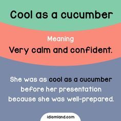 Keep calm and be as cool as a cucumber. - Repinned by Chesapeake College Adult Ed. We offer free classes on the Eastern Shore of MD to help you earn your GED - H.S. Diploma or Learn English (ESL) . For GED classes contact Danielle Thomas 410-829-6043 dthomas@chesapeke.edu For ESL classes contact Karen Luceti - 410-443-1163 Kluceti@chesapeake.edu . www.chesapeake.edu