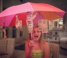 hang dollars in an umbrella...cuuuute!