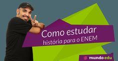 Como estudar história para o ENEM #ENEM #MundoEdu #MundoHistória #História
