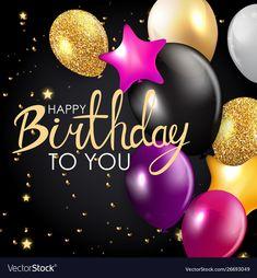 Happy Birthday Celebration, Birthday Cheers, Birthday Blessings, Happy Birthday Fun, Happy Birthday Balloons, Happy Birthday Messages, Happy Birthday Greetings, Birthday Quotes, Disney Happy Birthday Images