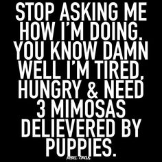 Sarcastic Quotes, Me Quotes, Funny Quotes, Crazy Mom, Very Tired, I Love To Laugh, Work Humor, Funny Images, Favorite Quotes