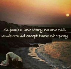 Sujood. A love story