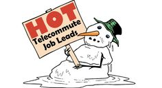 Has your work-at-home job search gone cold? Heat it up by registering for a FREE Virtual Vocations account today and applying to these hot telecommute jobs sent to us directly by the employers.