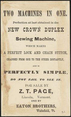 """""""Crown"""" sewing machines, Florence oil stoves are manufactured by the Florence Machine Co. See a Crown sewing machine before buying any other. Oil Stove, Binder Labels, Boston Public Library, Chain Stitch, Vintage Sewing, Florence, Couture, Cards, How To Make"""