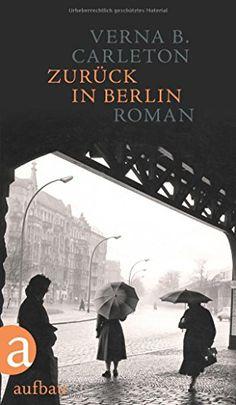 Zurück in Berlin: Roman von Dr. Ulrike Draesner https://www.amazon.de/dp/3351036426/ref=cm_sw_r_pi_dp_x_JDzaAbQKJ558N