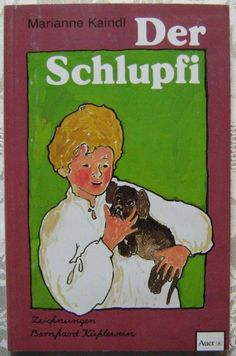 gebrauchtes Buch – Kaindl, Marianne – Der Schlupfi