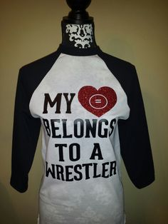 "My ""Heart"" Belongs to a Wrestler or Wrestling Coach raglan baseball shirt on Etsy, $25.00"