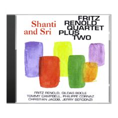 With Shanti and Sri Fritz Renold marked his debut as a leader in jazz. Tenor Sax, Switzerland, Drums, Bass, Piano, Christian, Album, Studio, Friends