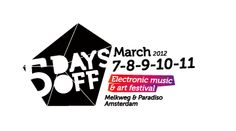5 Days Off (March | Amsterdam, Netherlands)