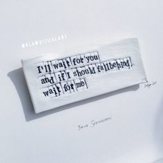 Bruce Springsteen - 'ill wait for you and if I should fall behind, wait for me'.Words in Porcelain - Art Tile. Fall Behind, Ill Wait For You, Me Too Lyrics, Irish Art, Waiting For You, Bruce Springsteen, Tile Art, Life Inspiration, I Fall