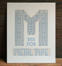M Is For Metal Type by Starshaped Press