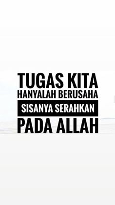 To my self. Wall Quotes, Me Quotes, Motivational Quotes, Islamic Inspirational Quotes, Islamic Quotes, Peaceful Heart, Wonder Quotes, Self Reminder, Quotes Indonesia