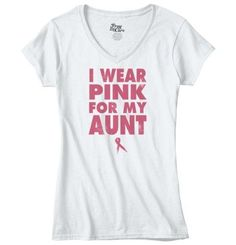 Breast Cancer Awareness Wear Pink For My Aunt Junior Fit V-Neck T-Shirt, Women's, Size: Small, White