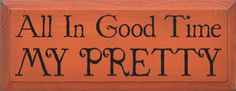 Sawdust City is where you'll find quality wood home decor, pine furniture, and wood signs with sayings, all handcrafted in the USA. Smile Quotes, Happy Quotes, Land Of Oz, Yellow Brick Road, Pretty Quotes, Over The Rainbow, Romantic Quotes, Wizard Of Oz, The Wiz